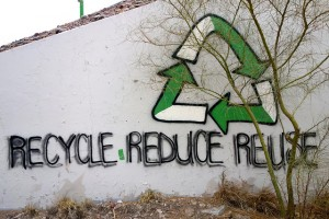 Recycle, Reduce, Reuse.