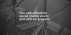 You can schedule posts
